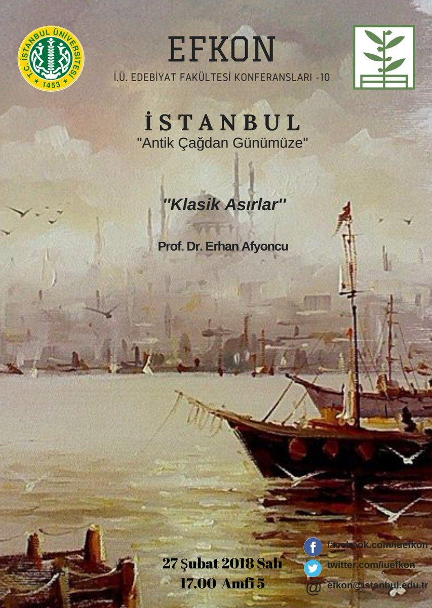 İstanbul Antik Çağdan Günümüze Konferansı Klasik Asırlar – Prof.Dr.Erhan Afyoncu